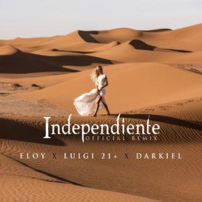 Eloy Ft. Luigi 21 Plus Y Darkiel - Independiente (Remix) MP3