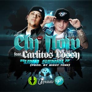 Ely Flow Feat. Carlitos Rossy - Una Señal MP3