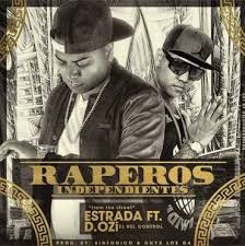 Estrada Ft. D.OZi - Raperos Independientes MP3