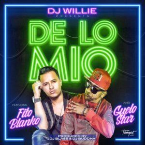 Fito Blanko & Guelo Star - De Lo Mio MP3