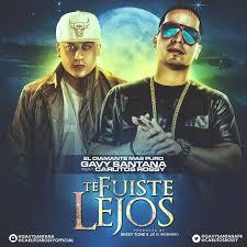 Gavy Santana Ft. Carlitos Rossy - Te Fuiste Lejos MP3