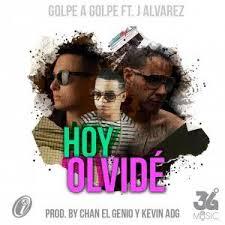 Golpe A Golpe Ft. J Alvarez - Hoy Olvide MP3