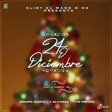 Grupo Mania Ft. J Alvarez Y Tito Nieves - 24 de Diciembre MP3