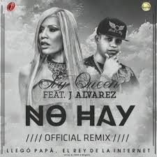 Ivy Queen Ft. J Alvarez - No Hay MP3