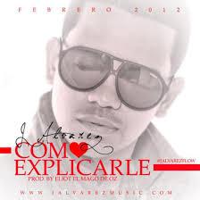 J Alvarez - Como Explicarte MP3
