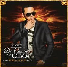 J Alvarez - De Camino Pa La Cima MP3