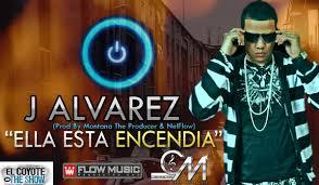 J Alvarez - Ella Esta Encendia MP3