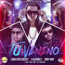 J Alvarez Ft. Carlitos Rossy Y Jory Boy - Tu Veneno MP3