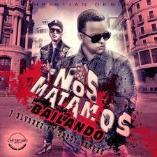 J Alvarez Ft. Daddy Yankee - Nos Matamos Bailando MP3