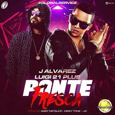 J Alvarez Ft. Luigi 21 Plus - Ponte Fresca MP3