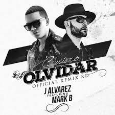 J Alvarez Ft. Mark B - Quiero Olvidar MP3