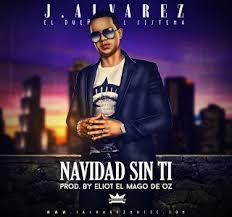 J Alvarez - Navidad Sin Ti MP3