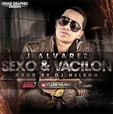 J Alvarez - Sexo y Vacilon MP3
