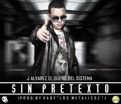 J Alvarez - Sin Pretexto MP3