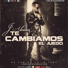 J Alvarez - Te Cambiamos El Juego MP3