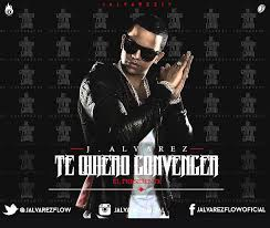J Alvarez - Te Quiero Convencer MP3