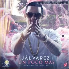 J Alvarez - Un Poco Mas MP3