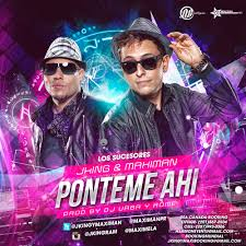 J King Y Maximan - Ponteme Ahi MP3