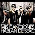 J King y Maximan Ft. Plan B - Mis Canciones Hablan De Sexo MP3
