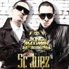 J King y Maximan - Sr. Juez MP3