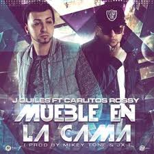 J Quiles Ft Carlitos Rossy - Mueble En La Cama MP3