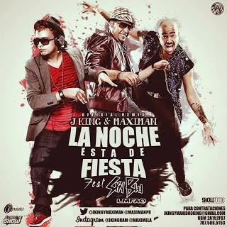 JKing Y Maximan Ft. Sky Blu - La Noche Esta De Fiesta MP3