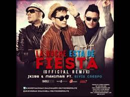 JKing y Maximan Ft. Elvis Crespo - La Noche Esta de Fiesta MP3