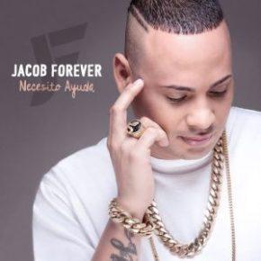 Jacob Forever - Necesito Ayuda MP3