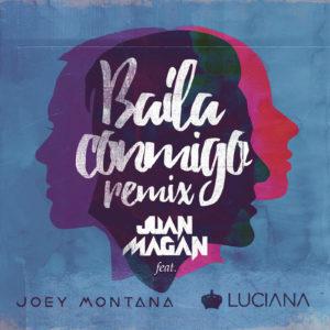 Juan Magan Ft. Joey Montana & Luciana - Baila Conmigo (Remix) MP3