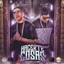 Juanka El Problematik Ft. Carlitos Rossy - Hacerte Cosas MP3