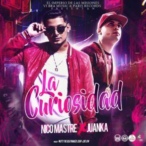 Juanka El Problematik Ft. Nico Mastre - La Curiosidad MP3