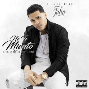 Juhn El All Star - No Te Miento MP3