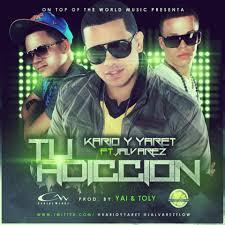 Kario Y Yaret Ft. J Alvarez - Tu Adiccion MP3