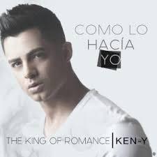 Ken-Y - Como Lo Hacia Yo MP3