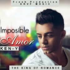 Ken-Y - Imposible Amor MP3
