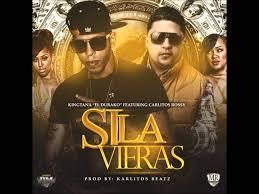 KingTana El Durako Ft. Carlitos Rossy - Si La Vieras MP3