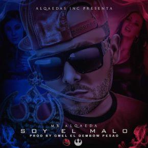 Mb Alqaeda - Soy El Malo MP3