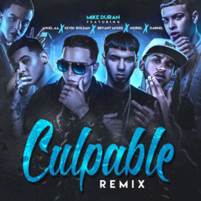 Mike Duran Ft Anuel AA, Kevin Roldan, Bryant Myers, Noriel & Darkiel - Culpable (Remix) MP3