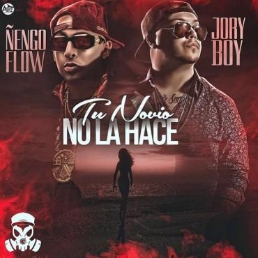 Ñengo Flow Ft. Jory Boy - Tu Novio No La Hace MP3