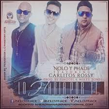 Nolo y Phade Ft. Carlitos Rossy - Lo Haria Por Ti MP3
