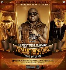 OG Black Ft. Trebol Clan y D.OZi - Tirame Rich Girl MP3