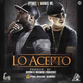 Optimus Ft Maximus Wel - Lo Acepto MP3