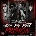 Pacho y Cirilo Ft. J Alvarez Y Kendo Kaponi - Aqui en esta Prision MP3