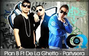 Plan B Ft. De La Ghetto - Partysera MP3