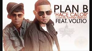 Plan B Ft. Julio Voltio - Hace Calor MP3