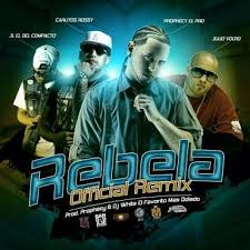 Prophecy Ft. Julio Voltio Y Carlitos Rossy Y JL El Del Compacto - Rebela (Remix) MP3