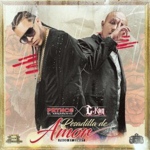Prynce El Armamento Ft. C-Kan - Pesadilla De Amor MP3