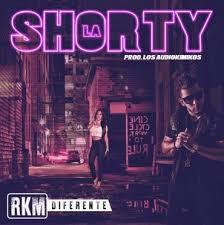 RKM Diferente - La Shorty MP3