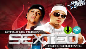 Shorty-C El Real Ft Carlitos Rossy - Sexteo MP3