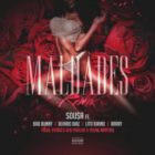 Sousa Ft. Bad Bunny, Alvaro Diaz, Lito Kirino Y Brray - Maldades (Remix) MP3